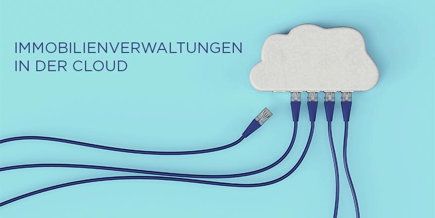 Gibt es auch für Immobilienverwaltungen eine Cloud-Computing-Lösung?